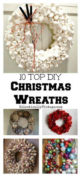 10 DIY Christmas Wreaths kellyelko.com #christmas #diychristmas #christmaswreaths #christmasdecor #kidschristmas #christmascrafts #vintagechristmas