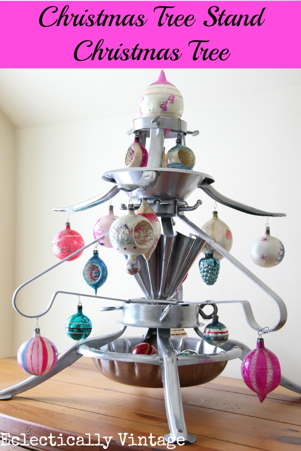 Christmas Tree Stand Tree - one of the many unique ideas on this blog kellyelko.com #christmas #christmastree #repurposeChristmas #vintagechristmas #christmasornaments