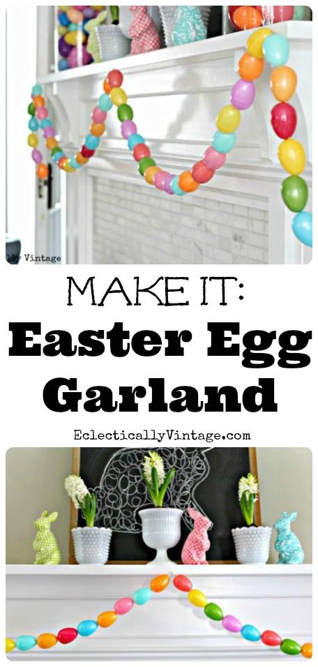 Make an Easter Egg Garland - a fun spring craft to do with the kids! kellyelko.com #spring #springcrafts #easter #eastercrafts #kidscrafts #crafting #crafts #diyideas #diyprojects #springmantel #springdecor