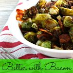 Kelly's Kitchen – Better with Bacon Brussels Sprouts