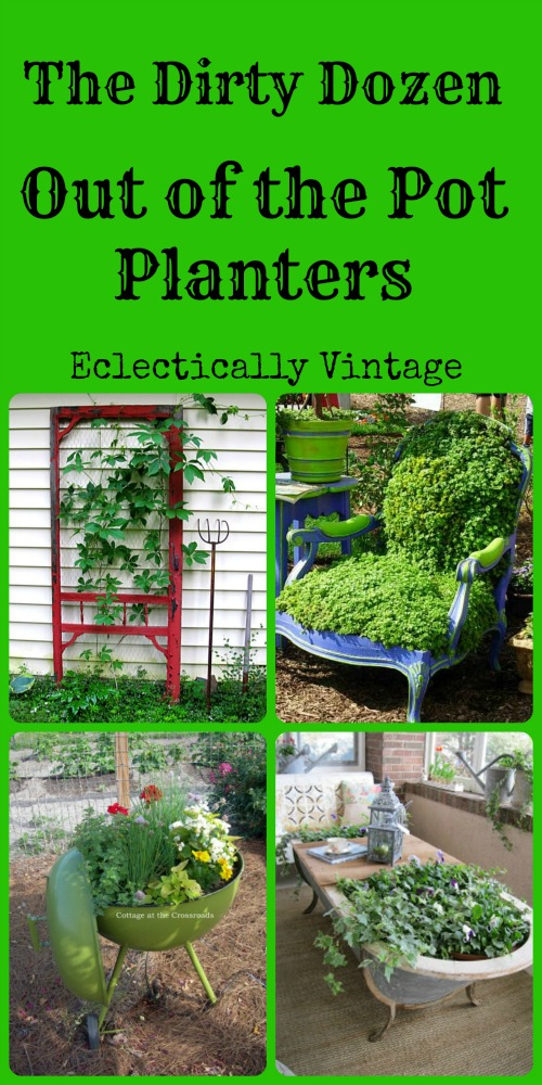 Out of the Pot Planters - unique planter ideas for your garden kellyelko.com