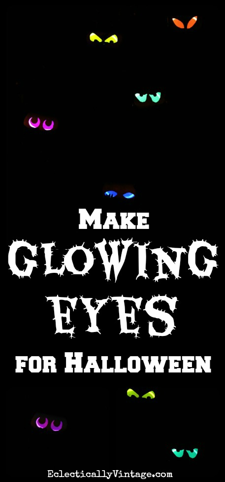 Make glowing eyes for Halloween - hide them in your bushes and they light up at night! kellyelko.com