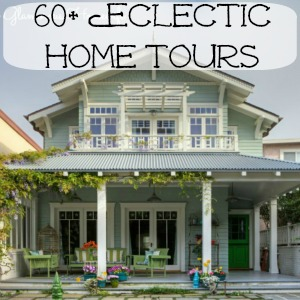 Eclectic Home Tours - from farmhouse to modern to everything in between!
