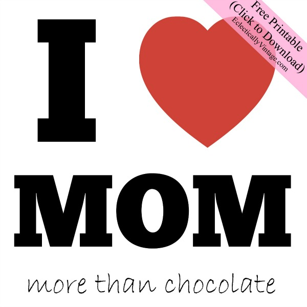 I Heart Mom Free Printable - great gift tag for a box of chocolates!  kellyelko.com