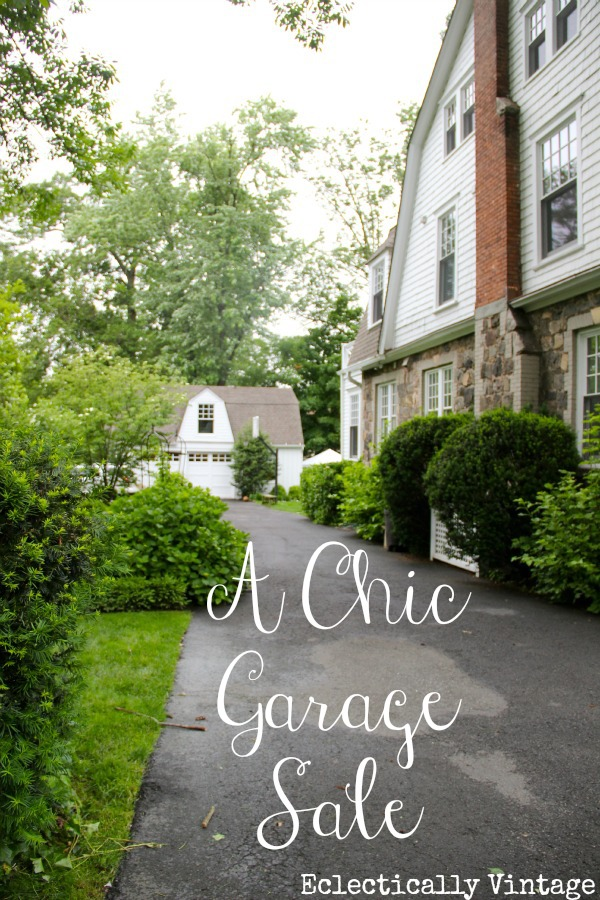 Chic Garage Sale - see how to throw an unforgettable sale! kellyelko.com