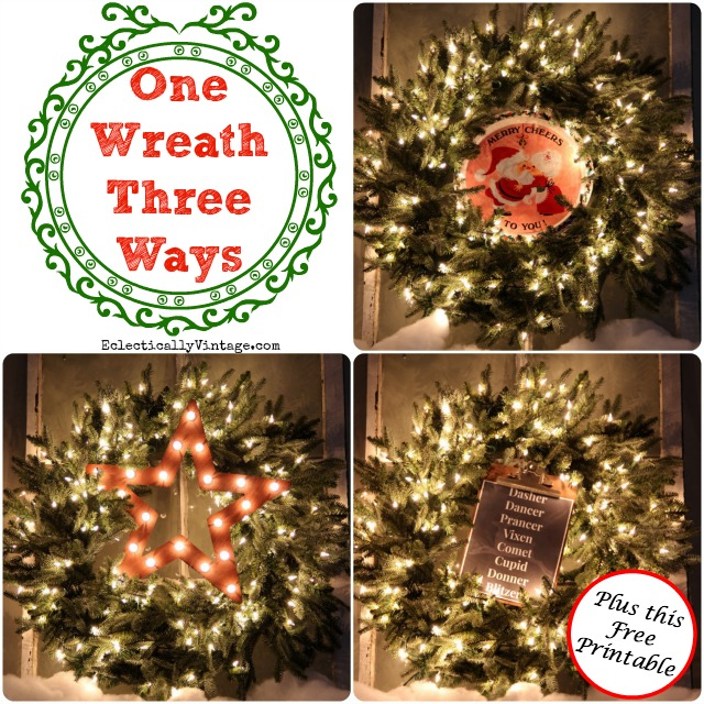 Christmas Wreath Decorating Ideas - One Wreath Styled Different Ways Plus a FREE Printable kellyelko.com #wreath #christmasdecor #christmasdiy #christmaswreaths #vintagechristmas #christmasdecorating