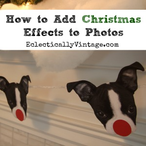 How to add Christmas effects to photos kellyelko.com