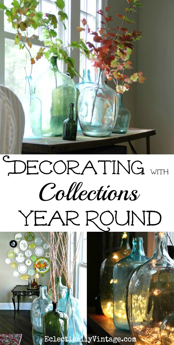 Decorating with Collections Year Round - How to display the same things differently all year long kellyelko.com