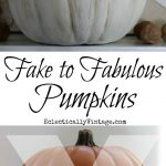 How to Make Plastic Pumpkins Look Real!