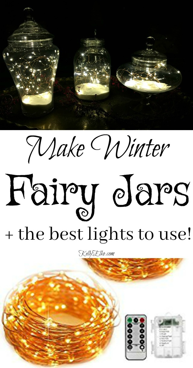 How to Make Christmas Fairy Jars - these are the best lights to use! kellyelko.com