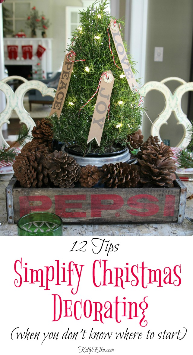 how to simplify christmas decorating great tips so you dont get overwhelmed kellyelko - Christmas Decorating Tips