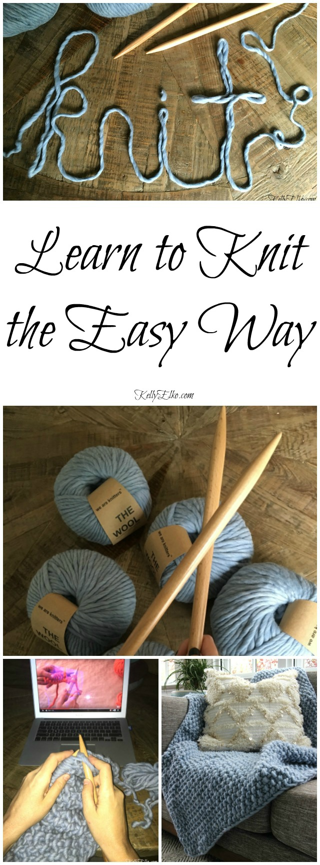 Learn to Knit the Easy Way! Make a chunky wool blanket even if you've never knit before kellyelko.com