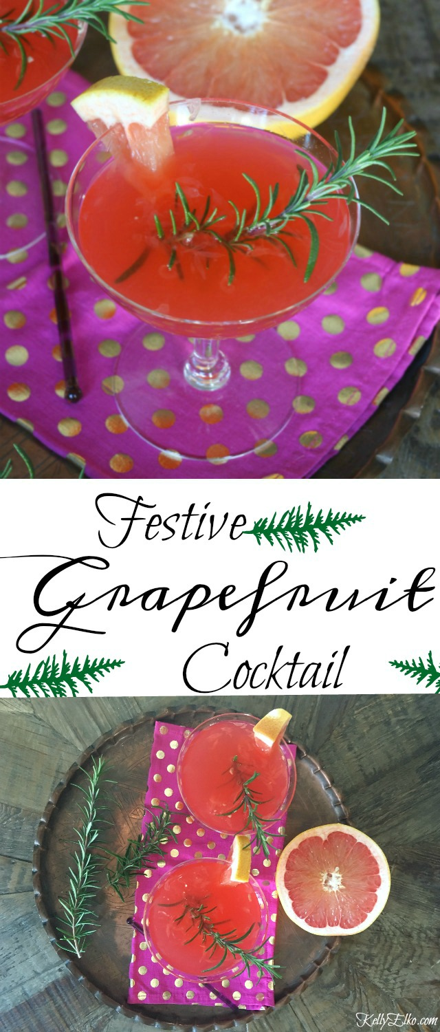 Festive Grapefruit Cocktail - impress your guests with this easy to make cocktail kellyelko.com