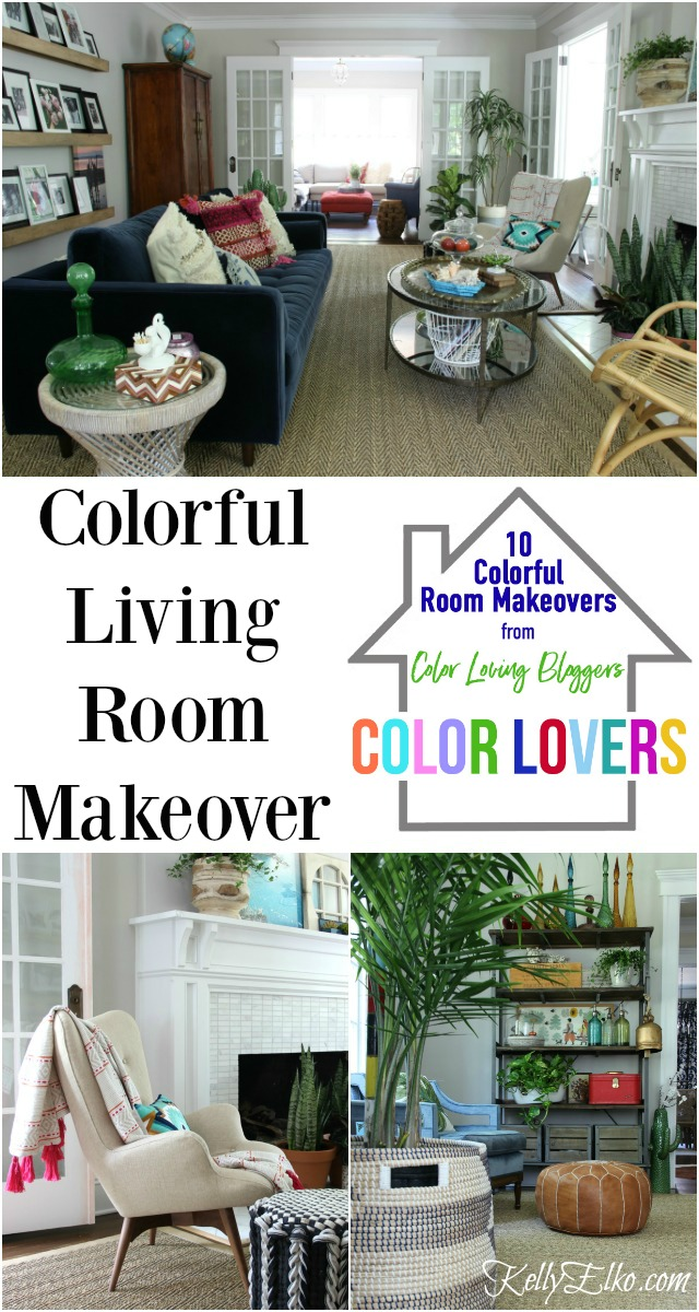 Calling all color lovers! 10 Colorful Room Makeovers including this stunning living room filled with color, texture and personality kellyelko.com