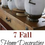 7 Tips to Get Your Home Fall Ready