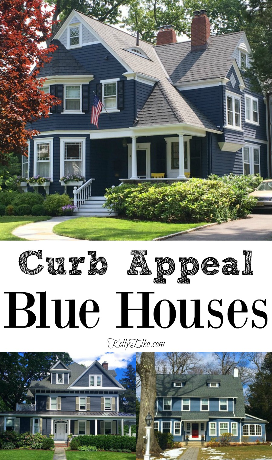 Blue House Exteriors - go bold with exterior paint kellyelko.com #bluehouses #bluepaint #curbappeal #bluehouse #paintcolors #exteriorpaint #blueexteriors