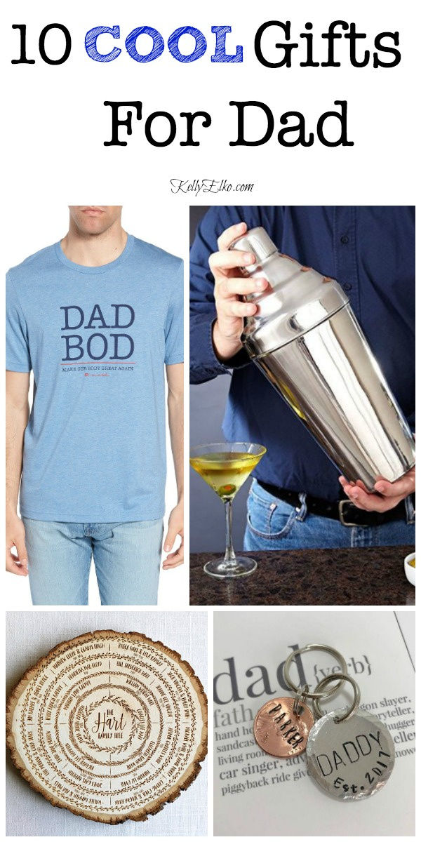 Cool Gifts for Dad - thoughtful gift ideas for the men in your life kellyelko.com #giftideas #giftsformen #giftguide #fathersday #fathersdaygifts