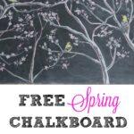 Free Spring Chalkboard Printable kellyelko.com #printable #freeprintable #springprintable #chalkboardart #chalkboard #chalkart #freeart