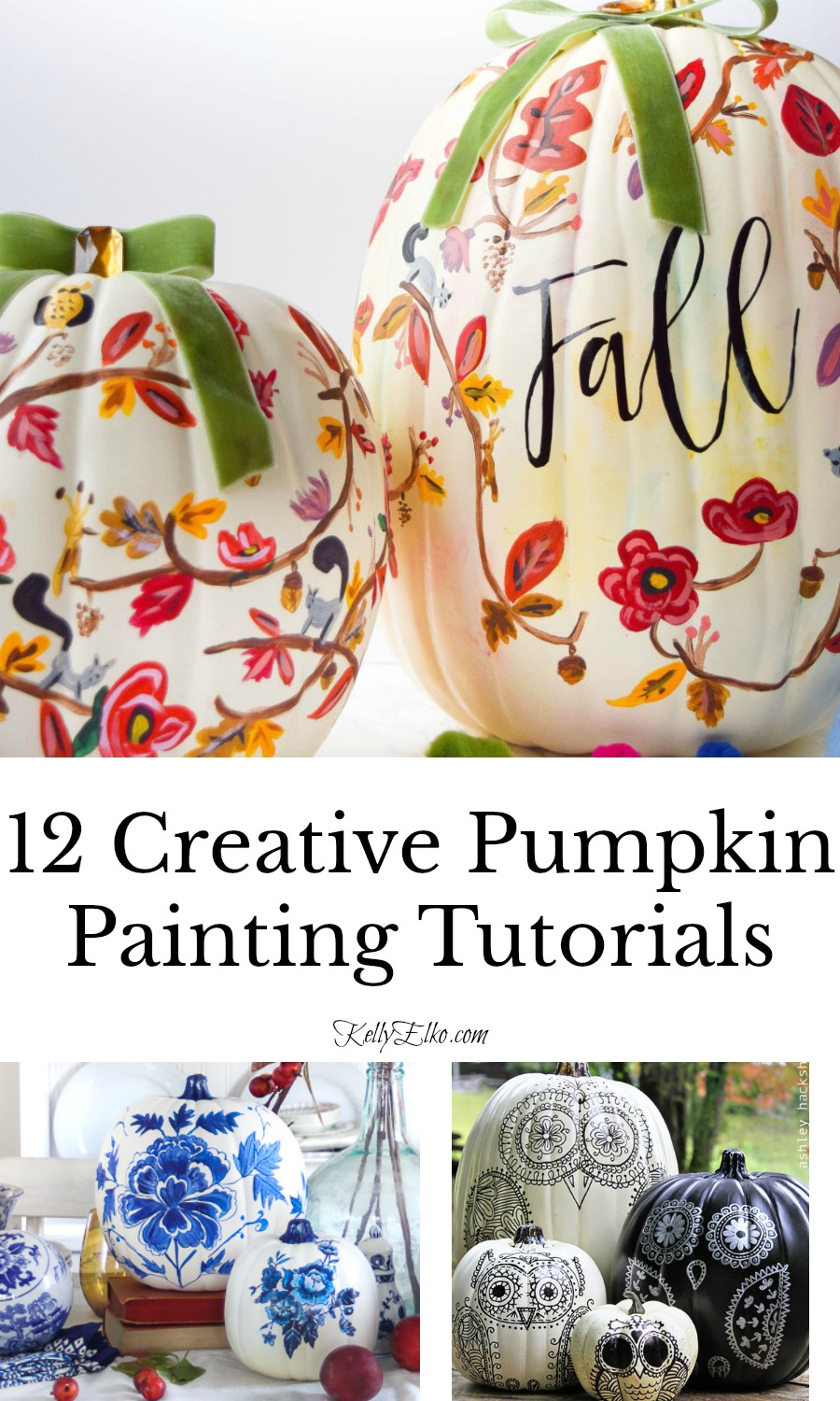 12 Creative Pumpkin Painting Tutorials with Instructions! kellyelko.com #pumpkins #fallcrafts #fallcrafting #pumpkincrafts #diyideas #paintingtutorials #paintcrafts