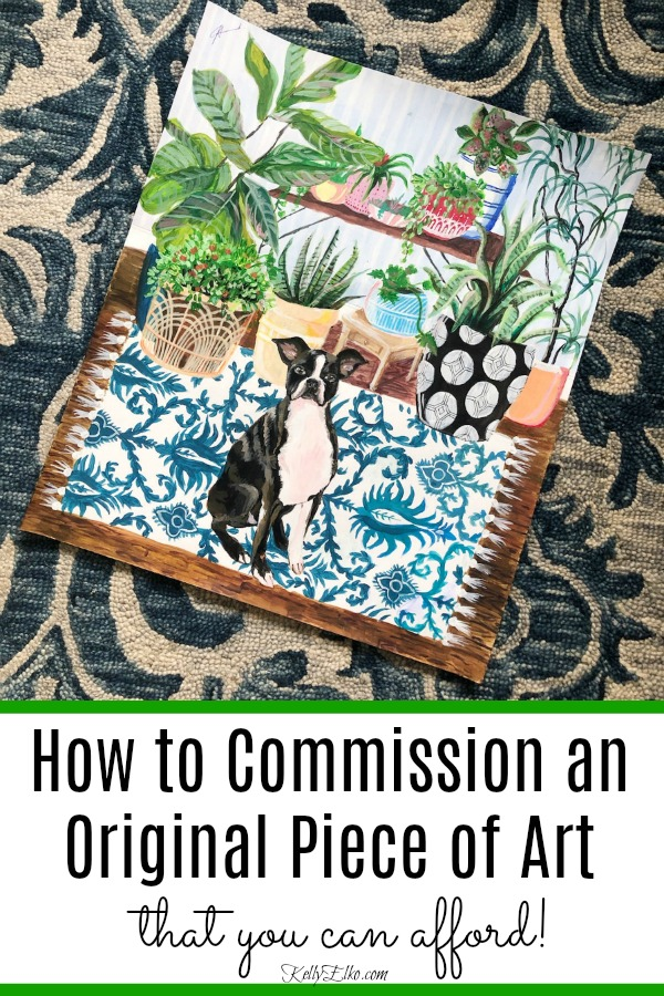 How to Commission Original Art - tips on hiring the right artist to achieve the look you want and can afford! kellyelko.com #originalart #art #artist #uniqueart #petportrait #dogportrait #dogpainting #bohodecor #bohoart #plantlady #colorlovers #artlover