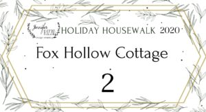 Fox Hollow Cottage Holiday Housewalk